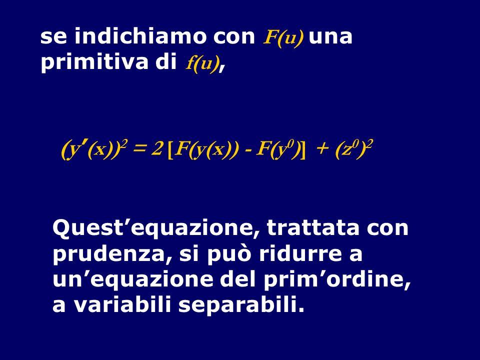 (y'(x))2 = 2 [F(y(x)) - F(y0)] + (z0)2
